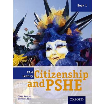 21st Century Citizenship & PSHE: Student Book Year 7