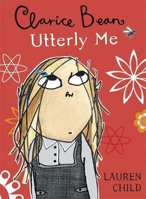 utterly me clarice bean book report Buy clarice bean, utterly me by lauren child from waterstones today click and collect from your local waterstones or get free uk delivery on orders over £20.