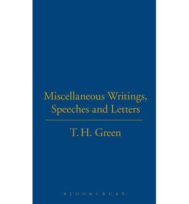 Miscellaneous Writings Speeches And Letters Thomas Hill