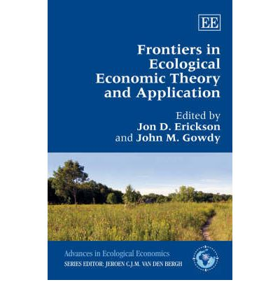 Frontiers in Ecological Economic Theory and Application