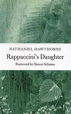 nathaniel hawthornes rappaccinis daughter Online library of short stories by nathaniel hawthorne includes summaries, biography, links and analysis user-friendly layout, fully searchable.