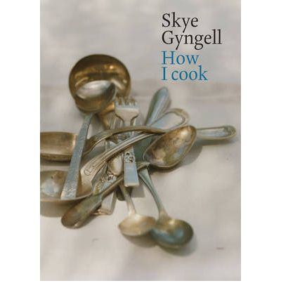 how i cook skye gyngell 9781844008506