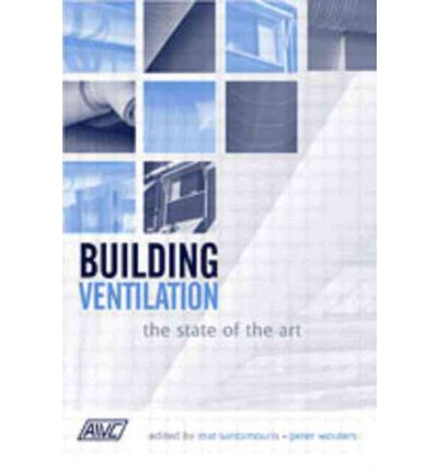 Building Ventilation : The State of the Art