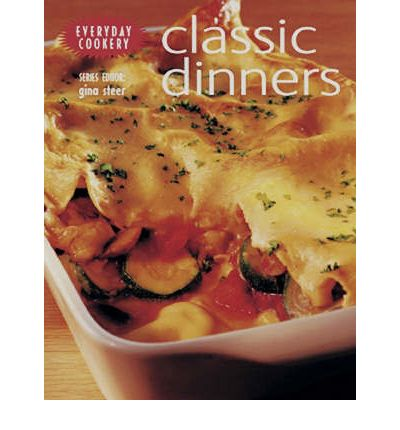 Free online books for download Classic Dinners PDF iBook PDB 184451532X by Gina Steer""
