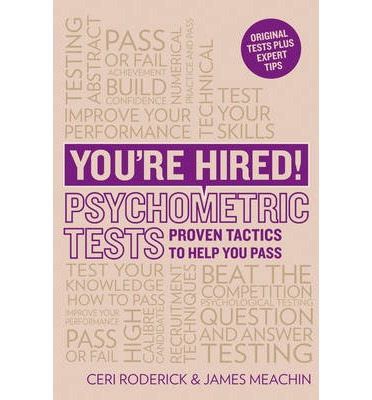 You're Hired! Psychometric Tests : Proven Tactics to Help You Pass