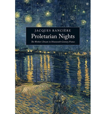 Proletarian Nights : The Workers' Dream in Nineteenth-century France