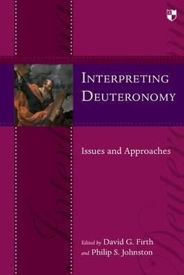 Interpreting Deuteronomy: Issues and Approaches