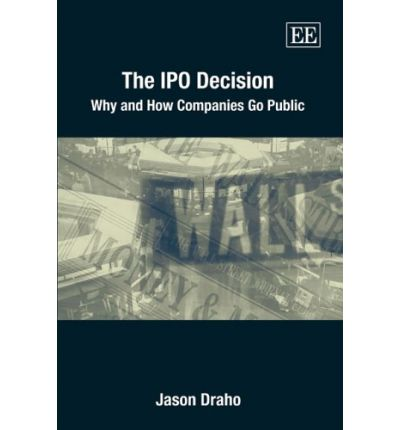 the ipo decision Indeed, this decision will largely determine what the ipo road map will look like and what the company needs to prepare in order  from private to public.