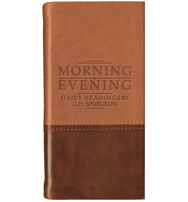 Morning and Evening : Daily Readings