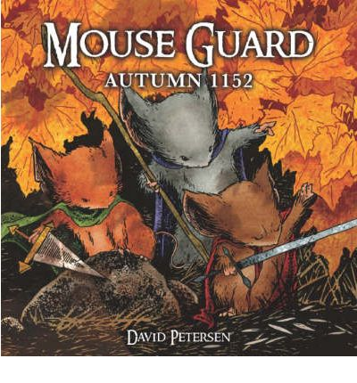 Mouse Guard: Autumn 1152