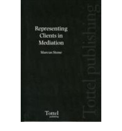 Representing Clients in Mediation