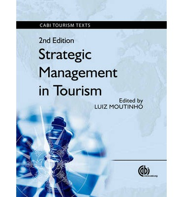 tourism strategic management Strategic management and planning of tourism destinations  16-20 june 2008 creating a positive visitor experience while meeting the.