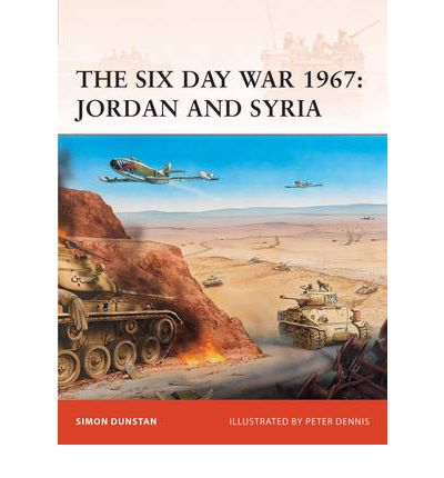 The Six Day War 1967: Jordan and Syria