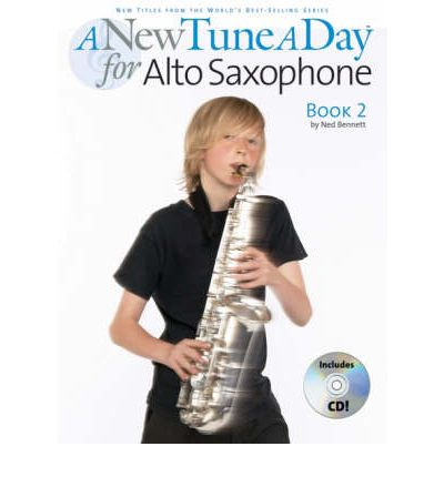 A New Tune a Day for Alto Saxophone: Book 2