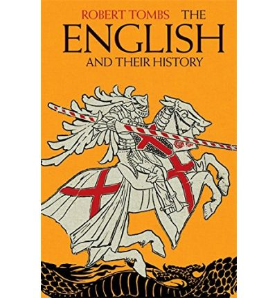 The English and Their History: The First Thirteen Centuries