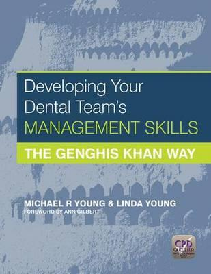 Developing Your Dental Team's Management Skills