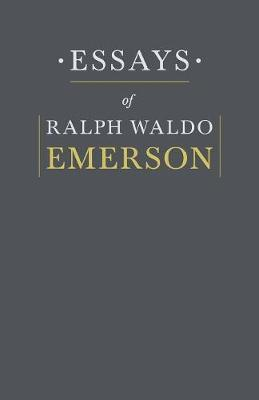 ralph waldo emerson essays explained The project gutenberg ebook of essays, first series, by ralph waldo emerson this ebook is for the use of anyone anywhere it is all to be explained from.