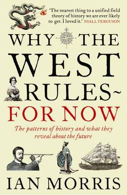 Why the West Rules ... for Now