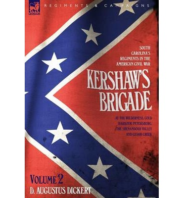 Long haul ebook kershaws brigade volume 2 south carolinas kershaws brigade volume 2 south carolinas regiments in the american civil war at the wilderness cold harbour petersburg the shenandoah valley fandeluxe Document