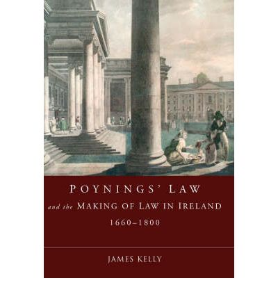 the history of poynings law 1494 1 december:- today in irish history – 1 december: 1494 – poynings law enacted this forbids the irish parliament to convene without the king's prior permission, and all intended legislation has to be approved by him.