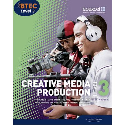 BTEC Level 3 National Creative Media Production Student Book