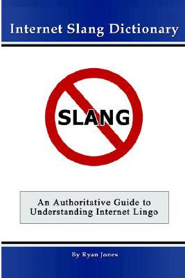 internet slang Internet slang unknown internet slang is commonly used in website s that have online communitys such as forum boards or community irc lines such words often containe 3 letter, (a common patern noticed).