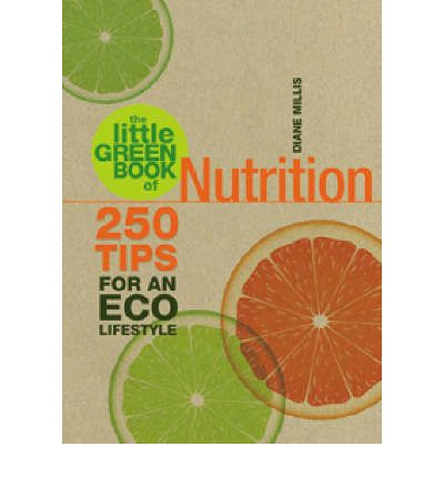 The Little Green Book of Nutrition