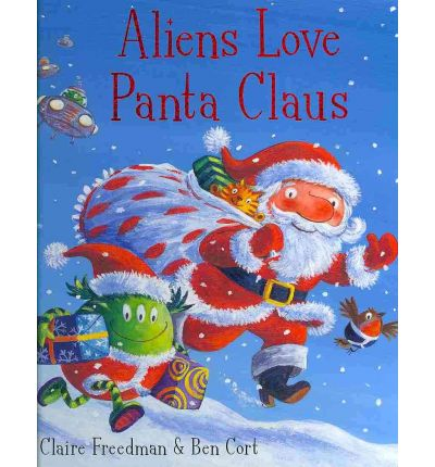 "Image result for ""Aliens Love Panta Claus"" -"