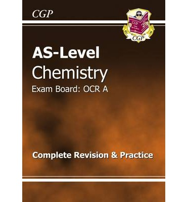 AS-Level Chemistry OCR A Complete Revision & Practice