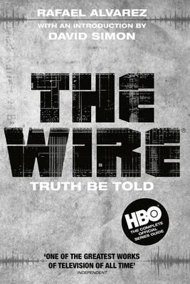 Download Reddit Books Online The Wire Truth Be Told By Rafael Alvarez David Simon Pdf Free Ebooks Library