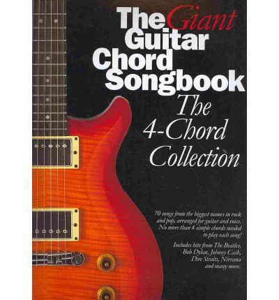 The Giant Guitar Chord Songbook : The 4-Chord Collection