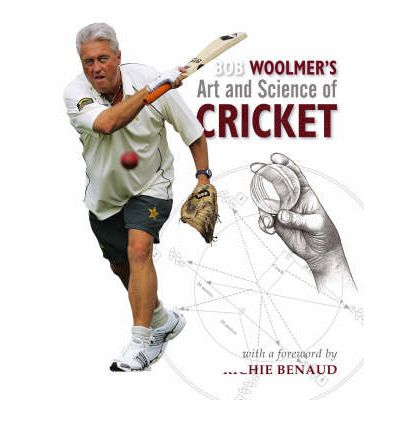 Bob Woolmer's Art and Science of Cricket