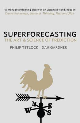 superforecasting the art and science of prediction pdf free download