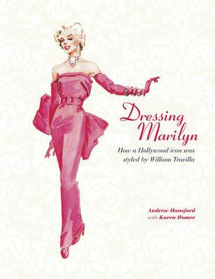 Dressing Marilyn: How a Hollywood Icon Was Styled