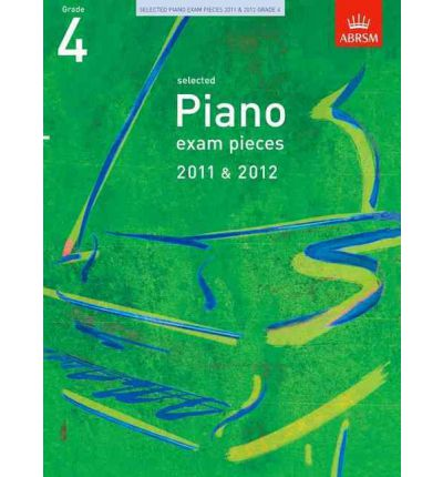 Selected Piano Exam Pieces 2011 & 2012, Grade 4