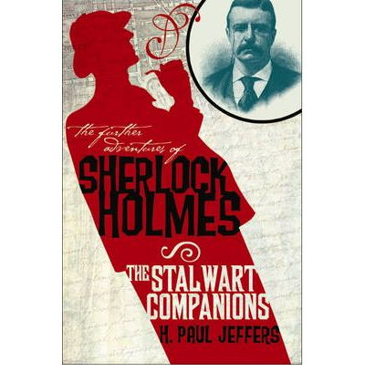 The Further Adventures of Sherlock Holmes: Stalwart Companions