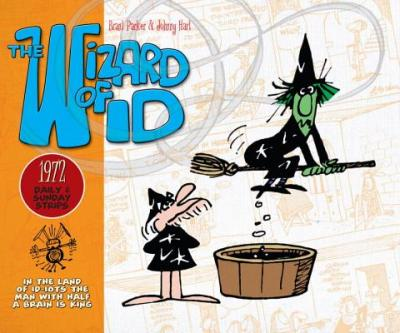 The Wizard of Id: The Dailies & Sundays - 1972