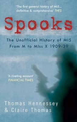 Spooks the Unofficial History of MI5