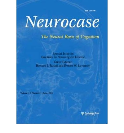 Emotions in Neurological Disease : A Special Issue of Neurocase