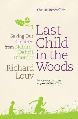 'Last Child in the Woods' by Richard Louv