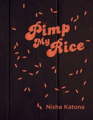 Pimp My Rice : Pimping Rice Recipes