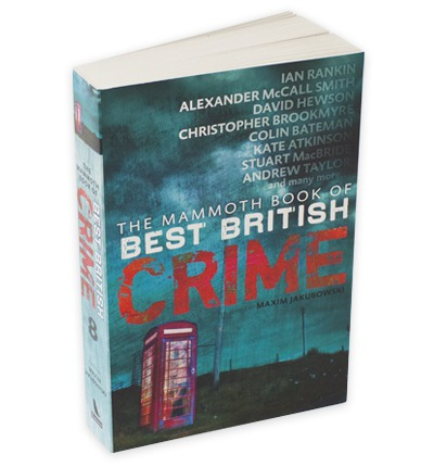 The Mammoth Book of Best British Crime: v. 8