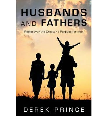 Scarica ebook gratuito epub Husbands and Fathers by Derek Prince