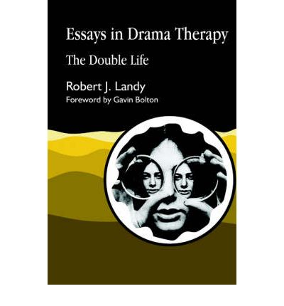 Essays in drama therapy landy