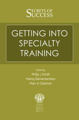 Secrets of Success: Getting into Specialty Training