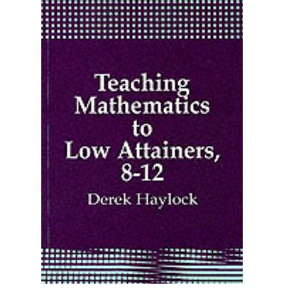 Teaching Mathematics to Low Attainers, 8-12