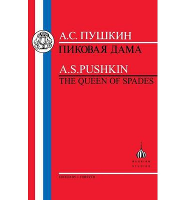 irony in pushkins book the queen of spades A different reading of the book might suggest that pushkin and the queen of spades is not about mothers at all but about fathers consider spady, leo, sun, dear's father, and sun's father.