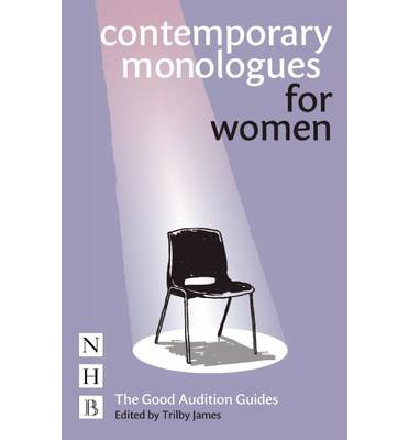 contemporary monologues for trilby 9781854595645