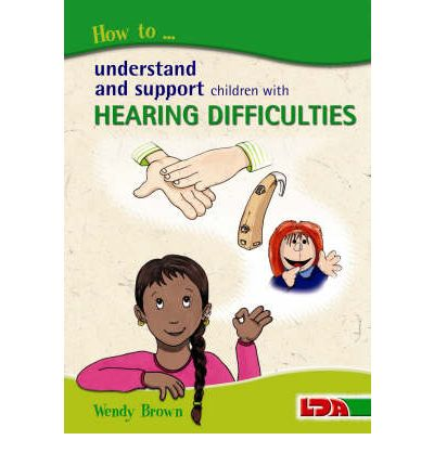 How to Understand and Support Children with Hearing Difficulties