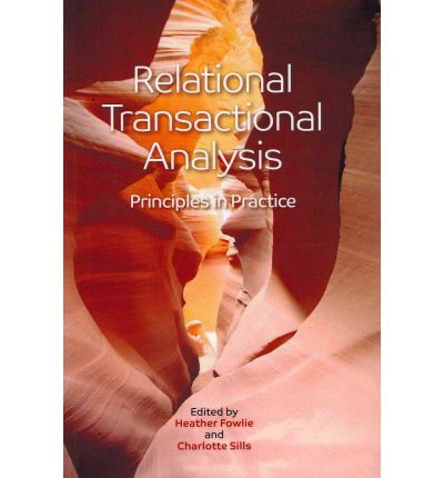 Relational Transactional Analysis : Principles in Practice